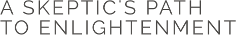 A Skeptic's Path to Enlightenment - Skeptics Path - Logotype