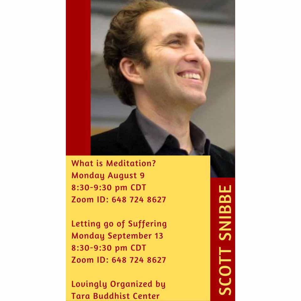 Scott Snibbe at Tara Buddhist Center August September 2021