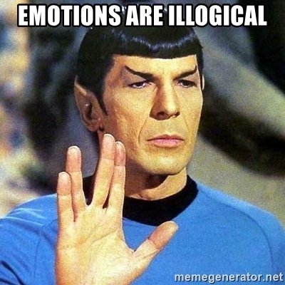 Emotions are illogical, Mr. Spock from Star Trek meme